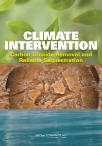 "NAS report: ""Climate Intervention: Carbon Dioxide Removal and Reliable Sequestration"""