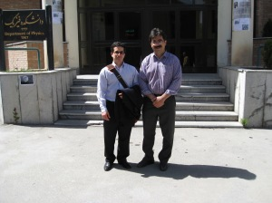 Me and Sohrab Rahvar outside the physics department of University of Sharif, May 13, 2008. (Photo: Forood Daneshbad.)